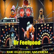 Dr.Feelgood & the Electric Mayhem band
